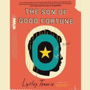 The Son of Good Fortune Lysley Tenorio