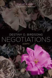 Negotiationsby Destiny O. Birdsong