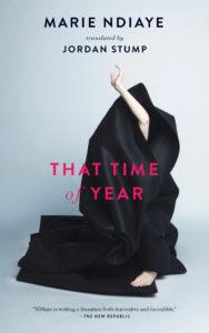 That Time of Year Marie Ndiaye