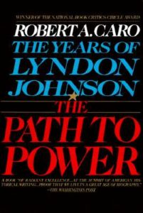 The Path to Power Robert A Caro