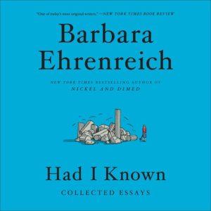 Had I Known Barbara Ehrenreich