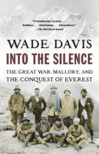 Into the Silence Wade Davis