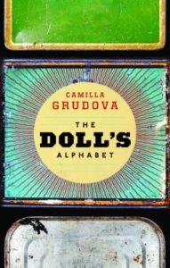The Doll's Alphabet Camilla Grudova