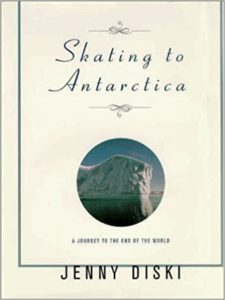 Skating To Antarctica Jenny Diski