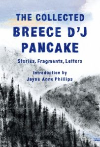 The Collected Stories of Breece D'J Pancake