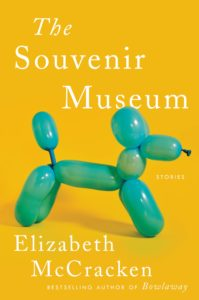 The Souvenir Museum Elizabeth McCracken