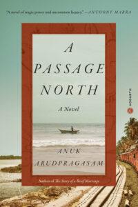 A Passage North_Anuk Arudpragasam