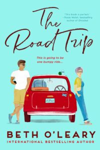 The Road Trip Beth O'Leary paperback