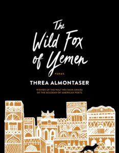 The Wild Fox of Yemen Threa Almontaser