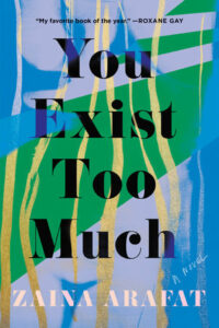 You Exist Too Much paperback