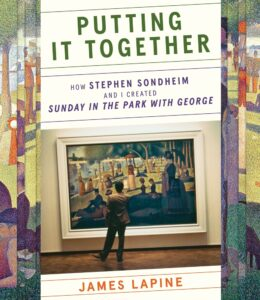Putting it Together James Lapine