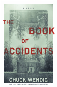The Book of Accidents Chuck Wendig