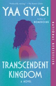 Transcendent Kingdom paperback