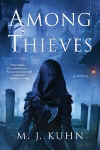 Among Thieves M. J. Juhn