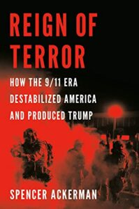 Reign of Terror Spencer Ackerman