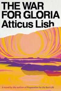 The War for Gloria Atticus Lish