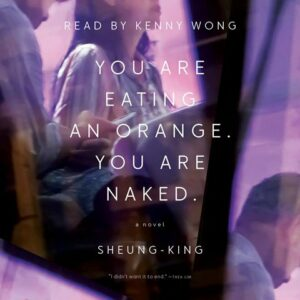 You Are Eating an Orange. You Are Naked.by Sheung-King