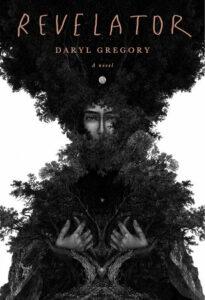 revelator daryl gregory