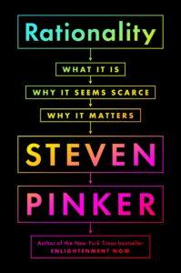 Rationality Steven Pinker