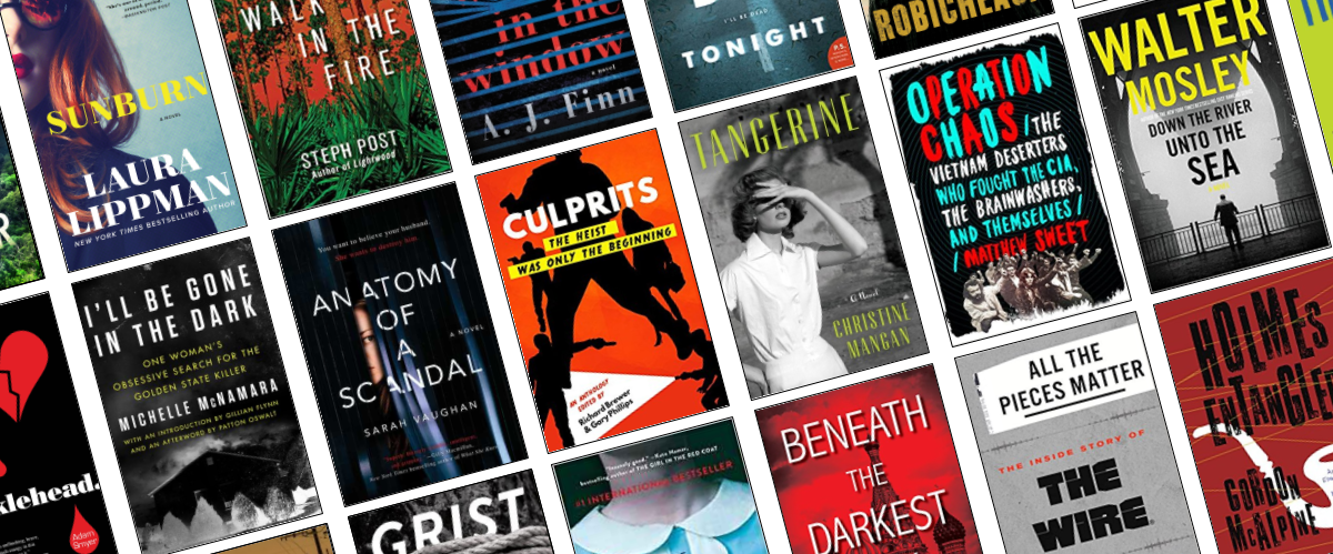 The Most Anticipated Crime, Mystery, and Thriller Titles of 2018 - From True Crime to Shakespeare Noir, Part One of Our Look at 2018's Darkest Reads