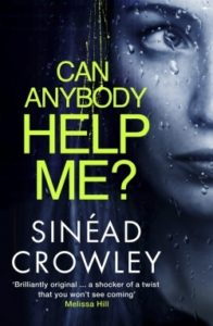 Sinead Crowley Can Anybody Help Me?