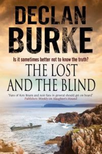 The Lost and the Blind Declan Burke