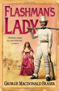 Flashman's Lady George MacDonald Fraser