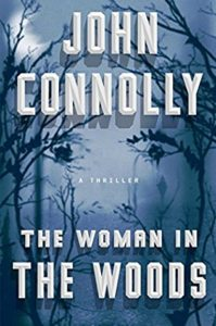 John Connolly The Woman in the Woods