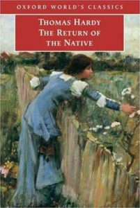 Thomas Hardy Return of the Native