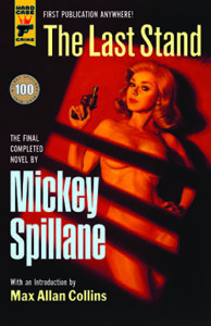 Mickey Spillane The Last Stand Max Allan Collins