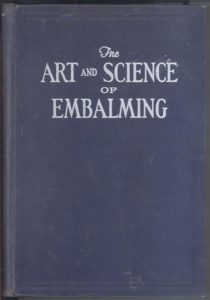 The Art and Science of Embalming