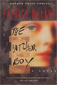 Patrick McCabe The Butcher Boy