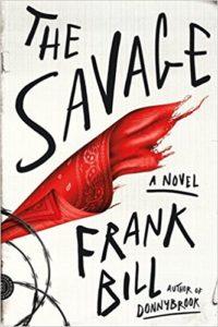 Frank Bill The Savage