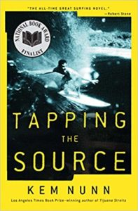 Tapping the Source Kem Nunn