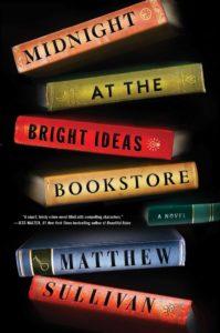 Midnight at the Bright Ideas Bookstore Matthew Sullivan