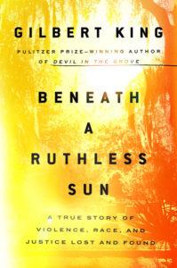 Beneath A Ruthless Sun Gilbert King