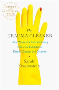 The Trauma Cleaner Sarah Krasnostein