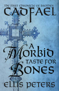 A Morbid Taste For Bones Brother Cadfael Ellis Peters