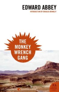 Edward Abbey The Monkey Wrench Gang