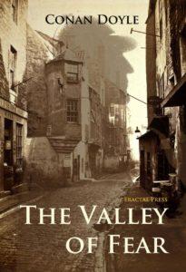 The Valley of Fear Sir Arthur Conan Doyle