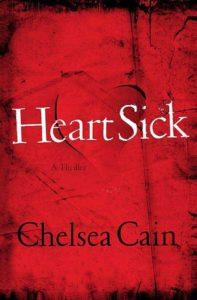 Heart Sick Chelsea Cain