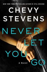 Never Let You Go Chevy Stevens