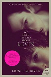 We Need to Talk About Kevin Lionel Shriver