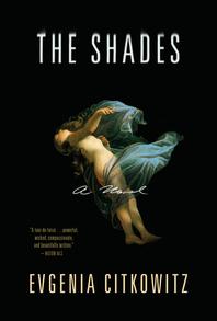 The Shades Evgenia Citkowitz