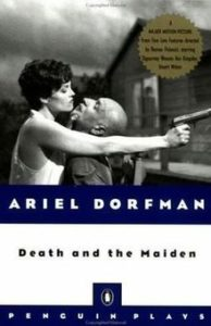Death and the Maiden Ariel Dorfman