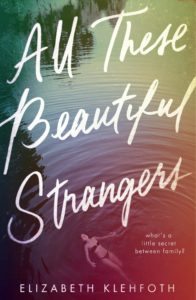 All Those Beautiful Strangers