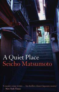 A Quiet Place Seicho Matsumoto