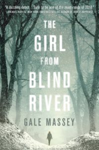 The Girl From Blind River Gale Massey