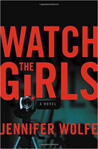 Jennifer Wolfe Watch The Girls