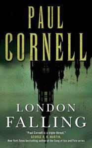 London Falling Paul Cornell